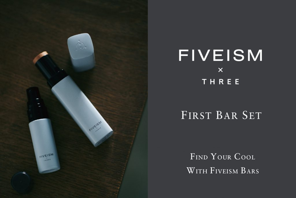 BEGIN YOUR JOURNEY WITH FIVEISM MAKEUP BARS | WHAT'S NEW | FIVEISM × THREE(ファイブイズム バイ スリー)公式ウェブサイト